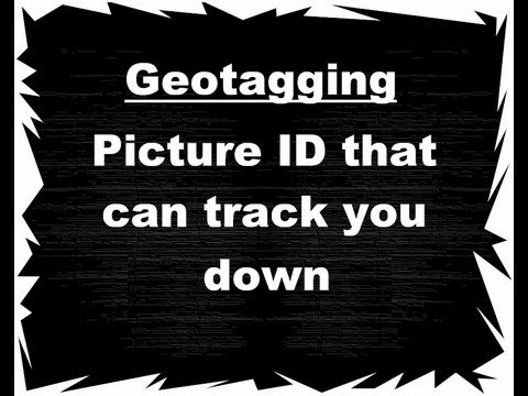 Geotagging - How to find the location of any picture that was taken with a smartphone