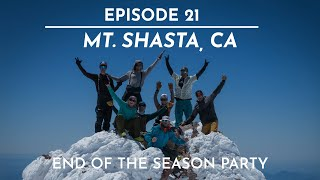 The FIFTY - Ep. 21 - Mt. Shasta - A Fitting End to Year 1