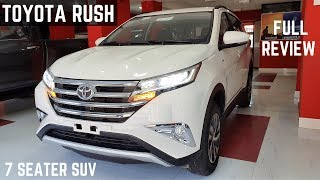 2020 Toyota Rush 7 Seater LUXURIOUS SUV India FULL Detailed Review - Latest Features, New Interiors