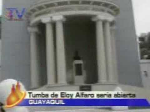 Tumba de Eloy Alfaro seria abierta