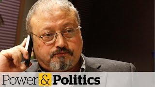 Canadian spy chief has heard audio of Khashoggi killing | Power & Politics