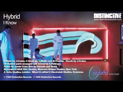 Hybrid - I Know