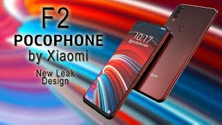 Xiaomi Pocophone F2 New Leaks,Design,Concept,Specification,Price,Review,Release Date 2019