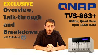 The QNAP TVS-863+ - Exclusive Overview & Talk through - with SPANTV