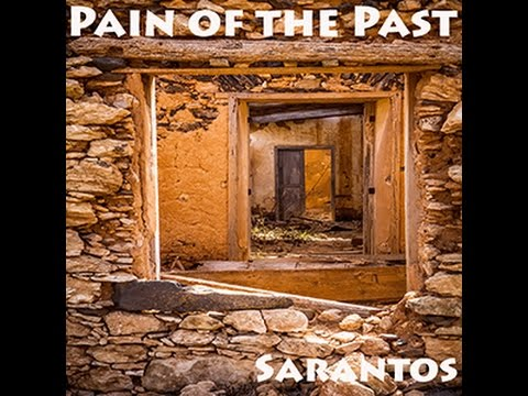 Sarantos Pain of the Past Official Music Video - New Top 40 ...