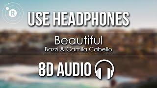 Bazzi Camila Cabello Beautiful 8d Audio