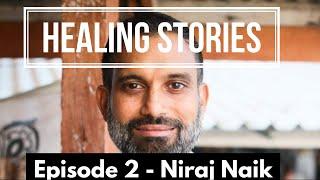 Healing Stories - Niraj Naik - SOMA Breath - Healing Colitis