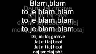 Dubioza kolektiv Blam Blam.Tekst pjesme (lyrics)