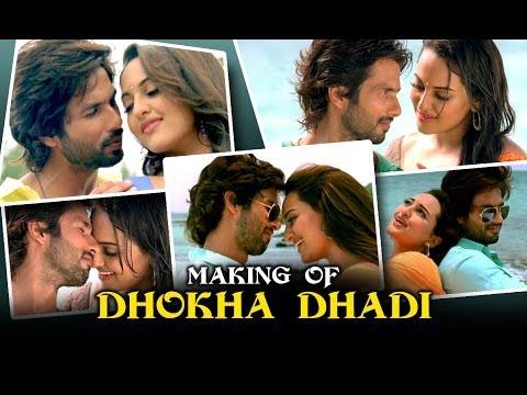 Dhokha Dhadi (Making Of The Song) | R...Rajkumar | SoankShi Sinha & Shahid Kapoor