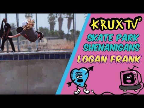 Logan Frank Skate Park Shenanigans