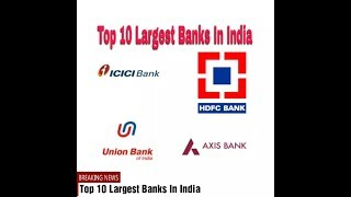 Top10 Largest  Banks of India
