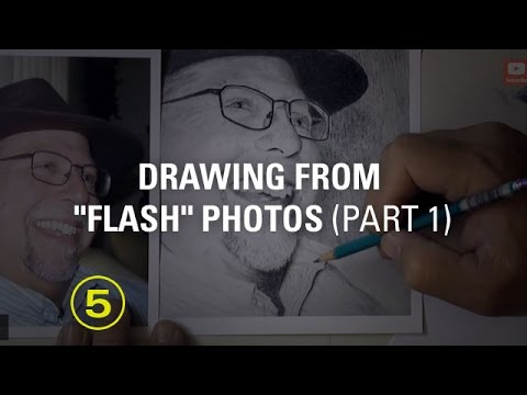 Draw From Photos Taken With a Flash, Part 1