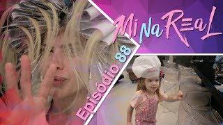 MiNa Real   Retocando cabelo em casa e curtindo família e amigos - Episódio 88