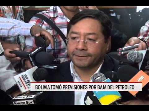 28/11/2014 - 13:51 BOLIVIA TOMÓ PREVISIONES POR BAJA DEL PETROLEO
