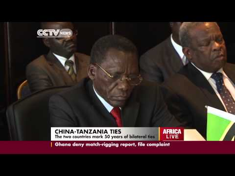 China Fosters Further Ties between China And Tanzania