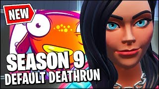 *NEW* THE FIRST EVER SEASON 9 DEFAULT DEATHRUN (Fortnite Map & Code)