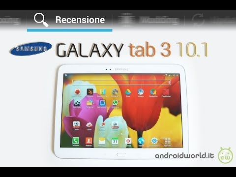 Samsung Galaxy Tab 3 10.1. recensione in italiano by AndroidWorld.it