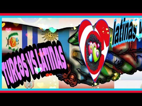 TURCOS VS LATİNAS ..❤️..LATİNAS VS TURCOS