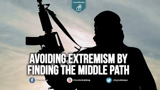 Avoiding Extremism by Finding the Middle Path