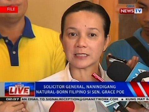 NTVL: Solicitor General, nanindigang natural-born Filipino si Sen. Grace Poe