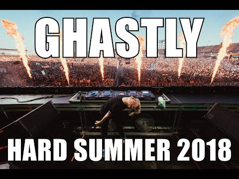 GHASTLY LIVE @ HARD SUMMER [FULL SET]