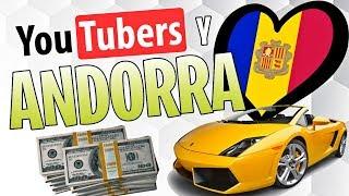 YouTubers se van a ANDORRA, OPINIÓN al respecto