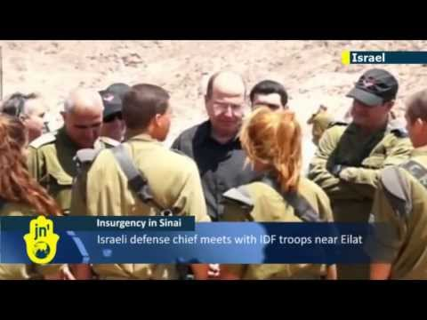 Israeli Sinai Spillover Fears: Israeli defense chief Moshe Ya'alon visits IDF on southern border