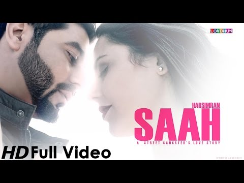 SAAH - official video - Harsimran || Latest Punjabi Song 2014...
