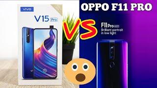 VIVO V15 Pro vs OPPO F11 Pro - Launch Date In India, Price, Specs, 48MP Camera, 32MP Selfie Camera ?