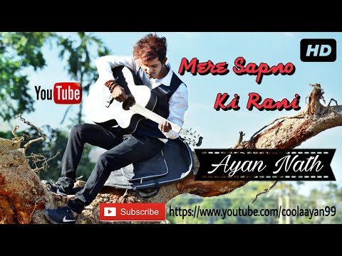 Mere Sapno Ki Rani | Ayan Nath | SANAM Music