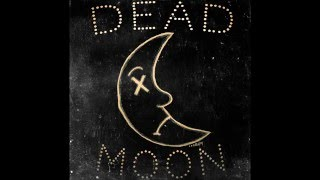 Brick + Mortar - Dead Moon