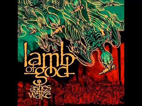 Lamb Of God - Ashes Of The Wake (album)