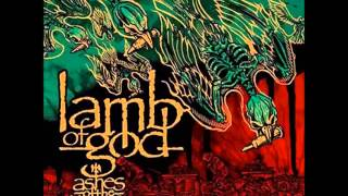 Watch Lamb Of God Ashes Of The Wake video