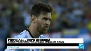 Football: Messi announces he retires from international football after Copa America defeat