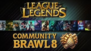 League Of Legends - Community Brawl #08