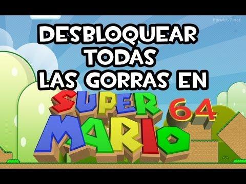 COMO DESBLOQUEAR TODAS LAS GORRAS EN SUPER MARIO 64 | Tutorial