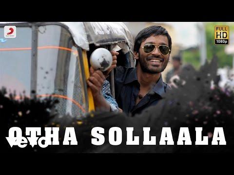 Aadukalam - Otha Sollaala Tamil Lyric Video | Dhanush | G.V. Prakash Kumar