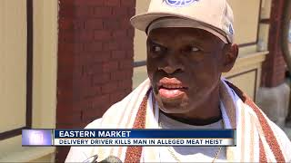 Delivery driver shoots, kills man trying to steal meat from truck at Eastern Market