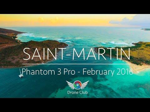 Saint Martin, Caribbean - 4K - Filmed With A Phantom 3 Professional Drone (2016)