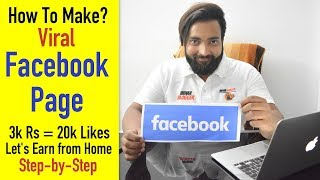 How to Make a Viral Facebook Page | 500$ Method Revealed