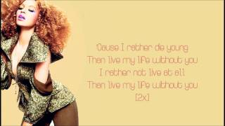 Beyoncè - I Rather Die Young [HQ] Lyrics