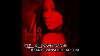 Watch Tiffany Evans Do Better video