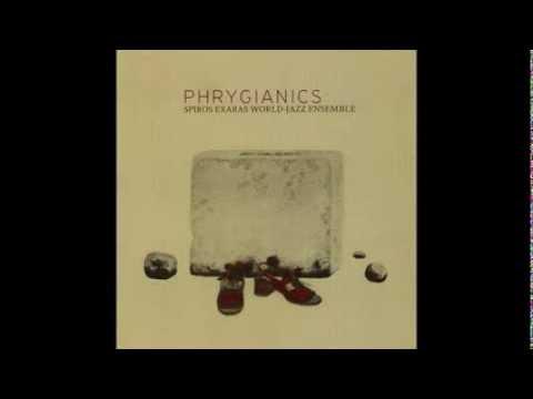 Spiros Exaras   PHRYGIANICS (Full Album)
