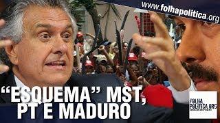 Ronaldo Caiado denunciou 'esquema' entre MST e Maduro, ditador da Venezuela, com 'patrocínio' do PT