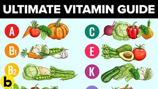 The Ultimate Guide To Every Vitamin Your Body Is Starving For
