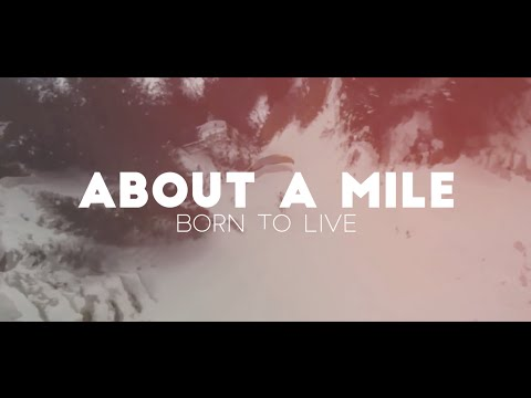 About A Mile - Born To Live