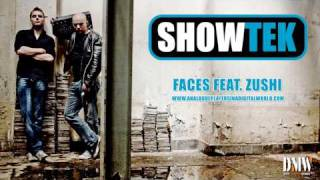 SHOWTEK - Faces feat. Zushi - Full version! ANALOGUE PLAYERS IN A DIGITAL WORLD