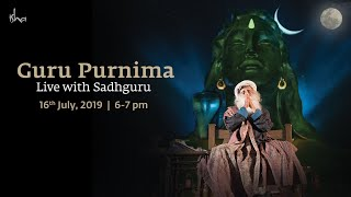 Guru Purnima 2019 - Live with Sadhguru | 16 July