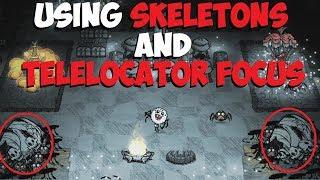 Don't Starve Together → Using Skeletons & Telelocator Focus