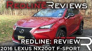 2016 Lexus NX200t - Redline: Review